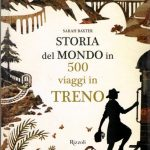 Storia del mondo in 500 viaggi in treno